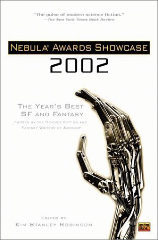 Nebula Awards Showcase 2002 by Kim Stanley Robinson