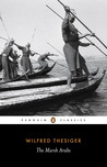 The Marsh Arabs (Penguin Classics)