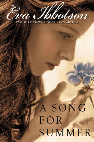 Free Download A Song for Summer by Eva Ibbotson PDF