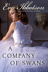 A Company of Swans by Eva Ibbotson