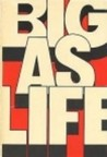 Big as Life by E.L. Doctorow