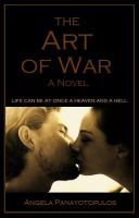The Art of War by Angela Panayotopulos