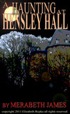 A Haunting at Hensley Hall (Ravynne Sisters Paranormal Mystery/Romance, #1)
