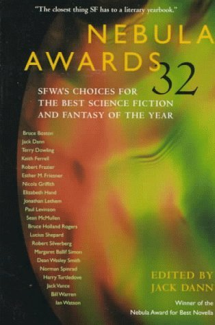 Nebula Awards 32: SFWAs Choices for the Best Science Fiction and Fantasy of the Year (Nebula Awards #32)