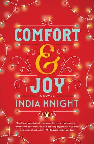Comfort and Joy by India Knight