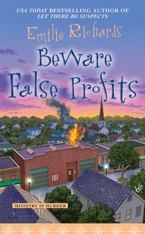 Free Download Beware False Profits (Ministry is Murder #3) by Emilie Richards PDF