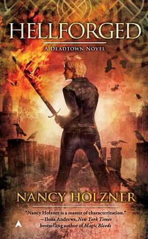 Josh Reviews: Hellforged by Nancy Holzner
