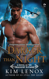 Darker Than Night (Shadow Guard, #3)