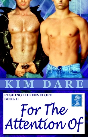For The Attention Of by Kim Dare