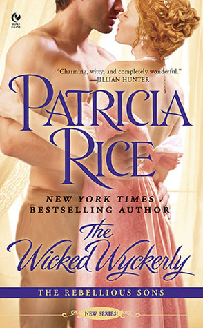 The Wicked Wyckerly by Patricia Rice