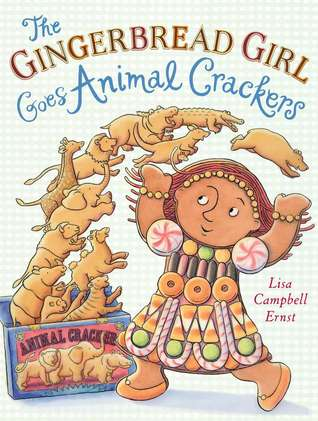 The Gingerbread Girl Goes Animal Crackers