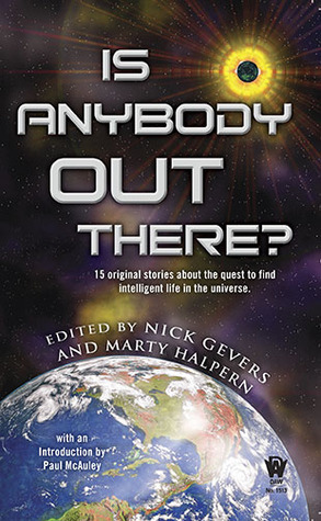 Is Anybody Out There? by Nick Gevers