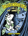 Lair of the Bat Monster (Dragonbreath, #4)