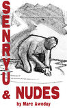 senryu and nudes by Marc Awodey