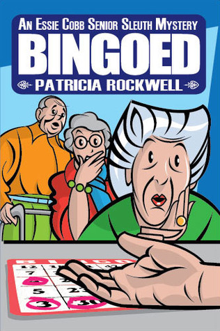Bingoed by Patricia Rockwell