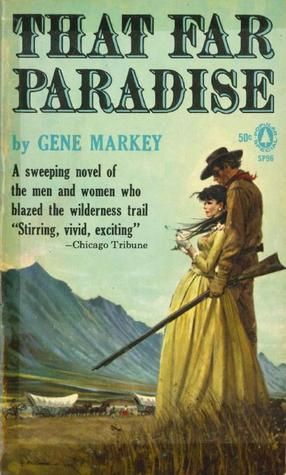 That Far Paradise by Gene Markey