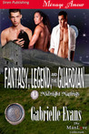 Fantasy, Legend, And The Guardian (Midnight Matings, #7)