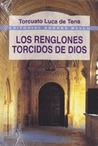 Los renglones torcidos de Dios by Torcuato Luca de Tena
