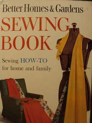 Better Homes Gardens Sewing Book By Better Homes And