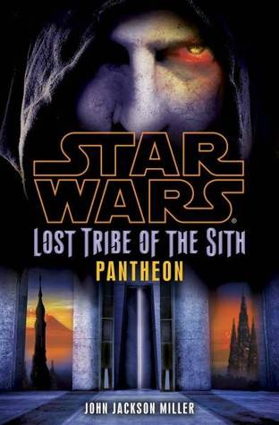 Pantheon (Star Wars: Lost Tribe of the Sith, #7)