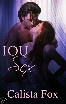 IOU Sex by Calista Fox