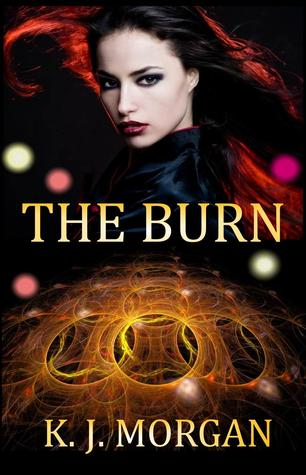 The Burn by K.J. Morgan