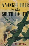 A Yankee Flier in the South Pacific (A Yankee Flier, #3)