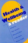 Health & Wellbeing: A Reader