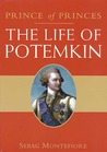 The Prince of Princes: The Life of Potemkin