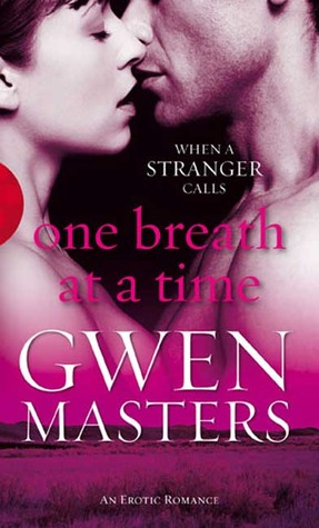 One Breath at a Time by Gwen Masters
