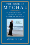 The Book of Mychal: The Surprising Life and Heroic Death of Father Mychal Judge