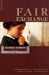 Fair Exchange: A Novel