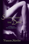 Sleeping with the Devil