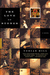 The Love of Stones: A Novel