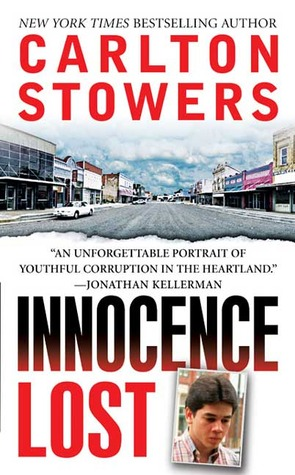 Innocence Lost by Carlton Stowers