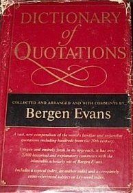 The Dictionary of Quotations by Bergen Evans