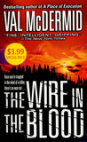 The Wire In The Blood (Tony Hill &amp; Carol Jordan, #2)