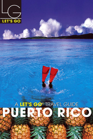 Let's Go Puerto Rico 1st Ed by Let's Go Inc.