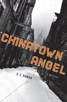 Chinatown Angel (Chico Santana, #1)