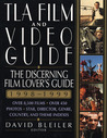 TLA Film & Video Guide, 1998-1999: The Discerning Movie Lover's Guide