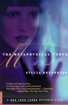 The Metaphysical Touch: A Novel