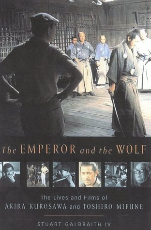 The Emperor and the Wolf by Stuart Galbraith