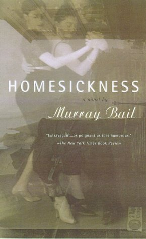 Homesickness by Murray Bail