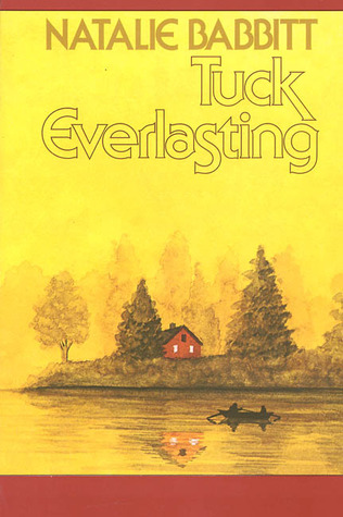 Tuck Everlasting by Natalie Babbitt
