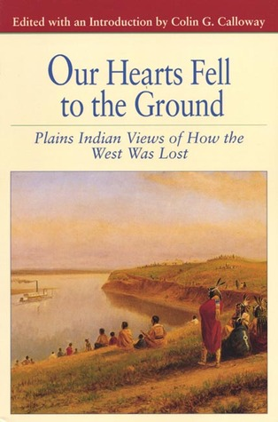 Our Hearts Fell to the Ground by Colin G. Calloway