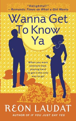 Wanna Get To Know Ya by Reon Laudat