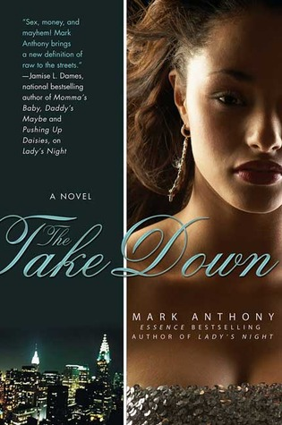 The Take Down by Mark  Anthony