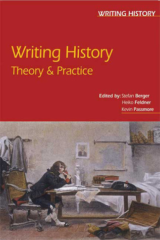 Writing History by Stefan Berger