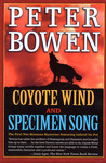 Coyote Wind and Specimen Song: The First Two Montana Mysteries Featuring Gabriel Du Pre