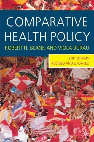 Comparative Health Policy by Robert H. Blank